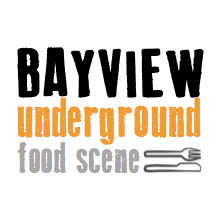 Bayview Under Ground Food Scene