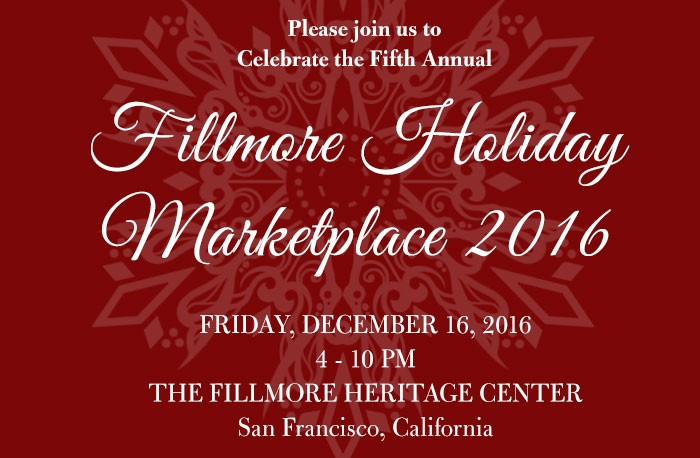 Dec. 16th! Food, Music & Fillmore Holiday Marketplace!